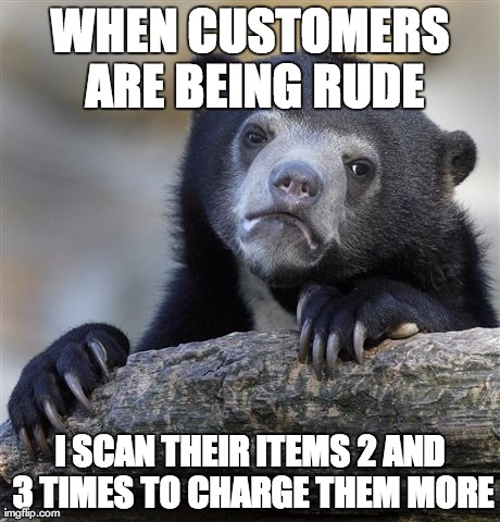 I'm a cashier at a grocery store