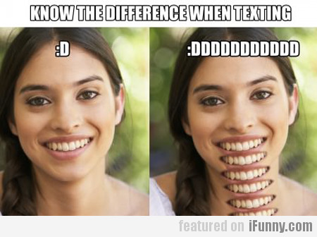 Know The Difference When Texting…